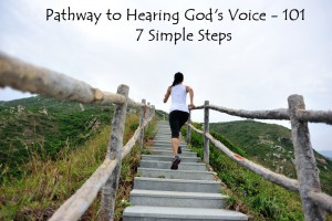 Pathway to Hearing God's Voice 101
